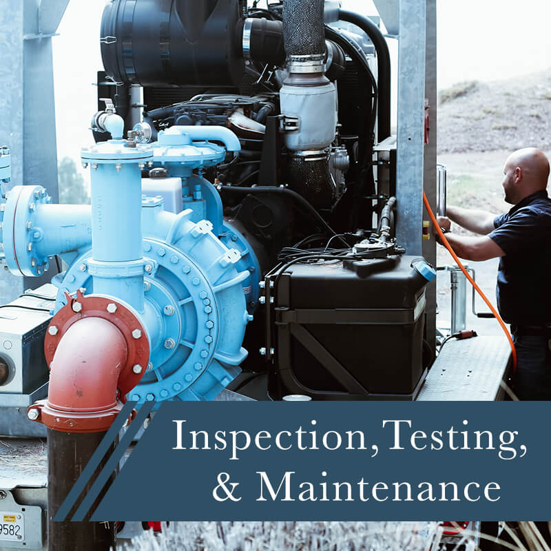 Inspection, Testing, & Maintenance